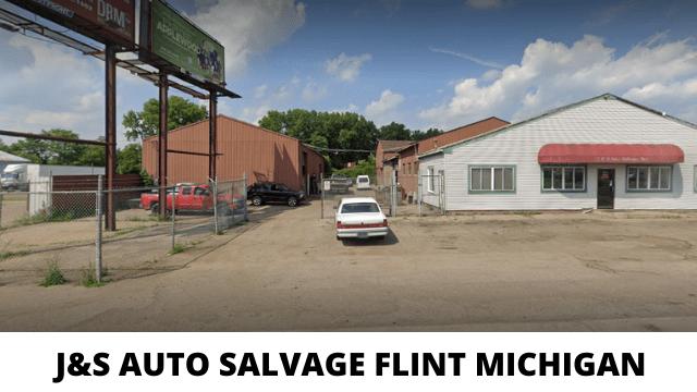 J&S AUTO SALVAGE FLINT MICHIGAN